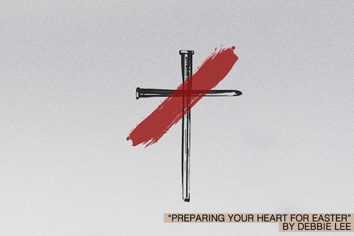 Preparing Your Heart for Easter